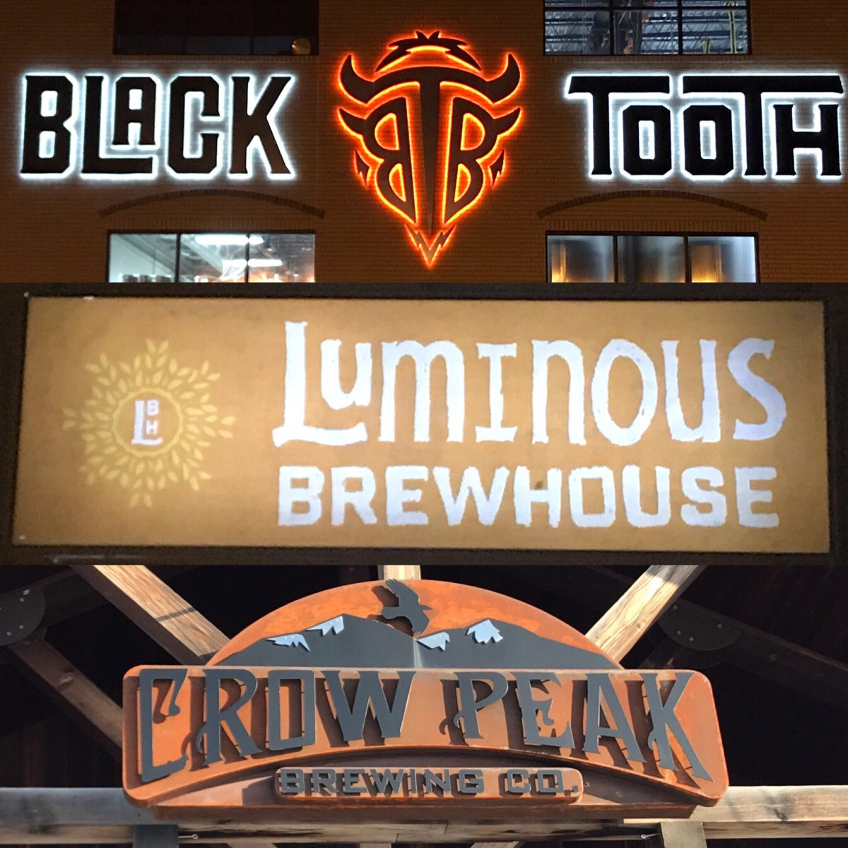 Crow Peak, Black Tooth and Luminous Brewhouse.
